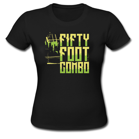 Fifty Foot Combo 2016 edition Girly